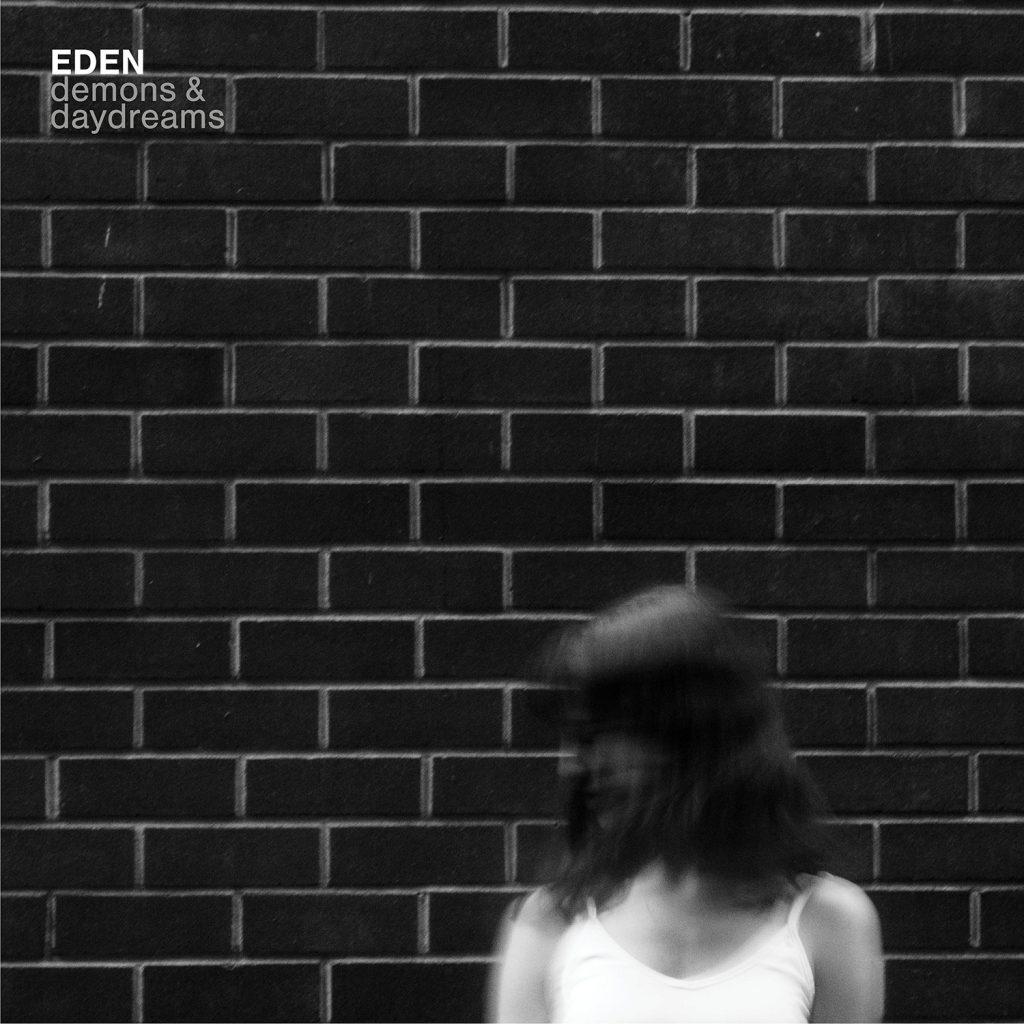 Eden music demons and daydreams album